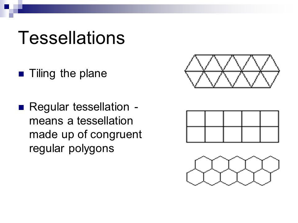 Tessellations Tiling the plane
