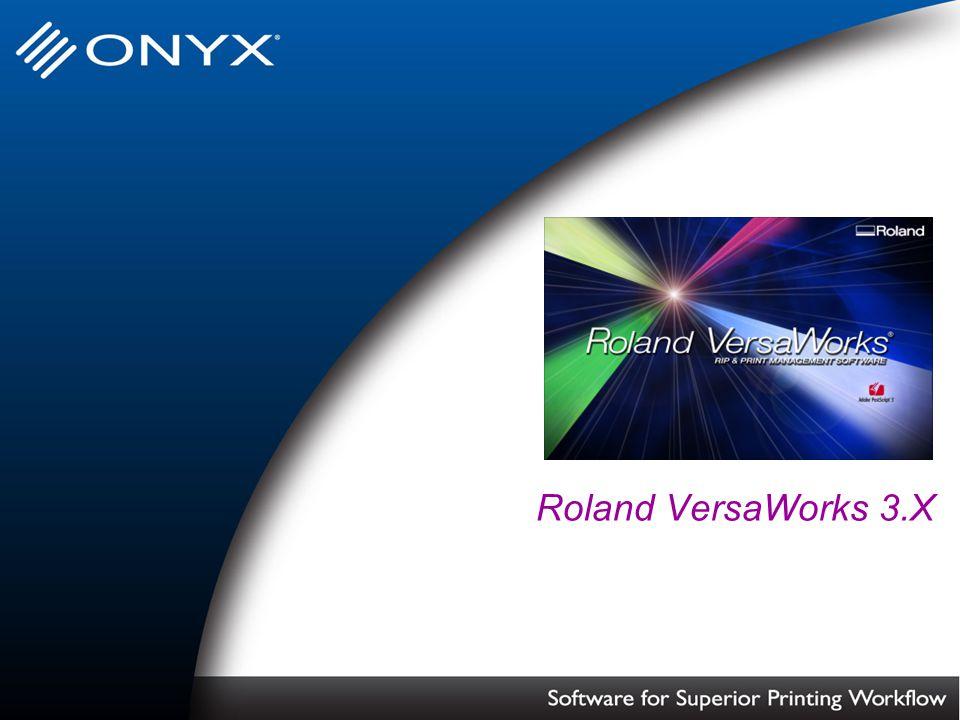 Roland VersaWorks 3.X