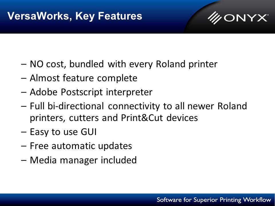 VersaWorks, Key Features