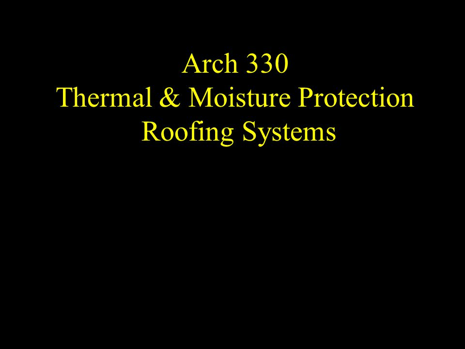 Thermal & Moisture Protection