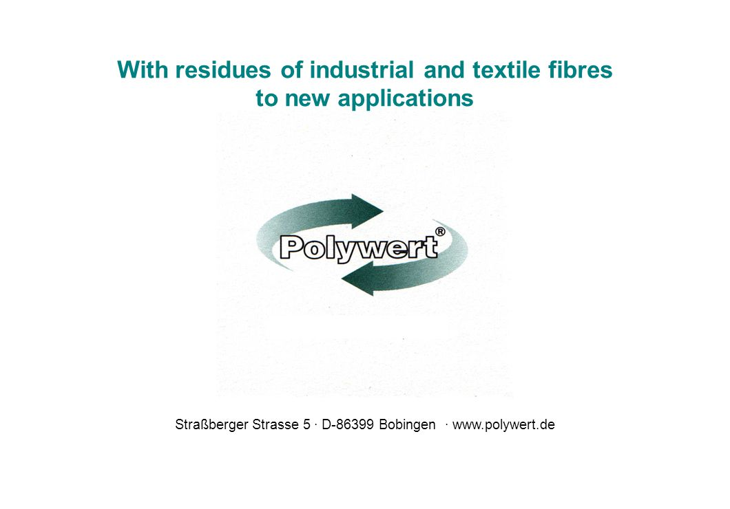 With residues of industrial and textile fibres