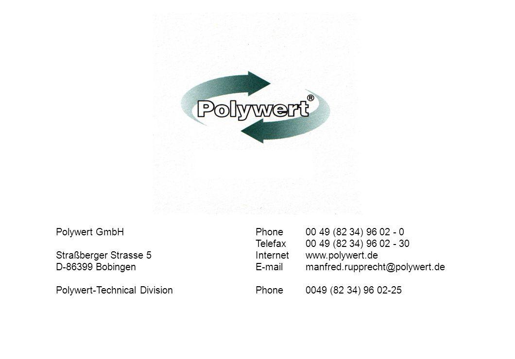 Polywert GmbH Phone 00 49 (82 34) 96 02 - 0