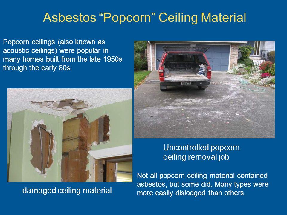 Asbestos Popcorn Ceiling Material