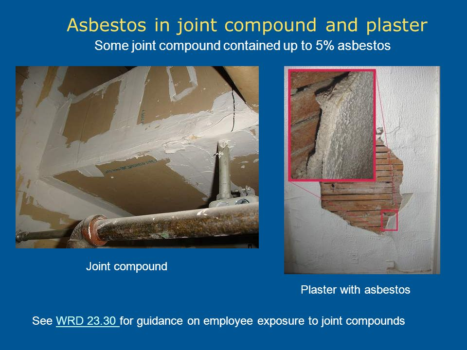 Asbestos in joint compound and plaster