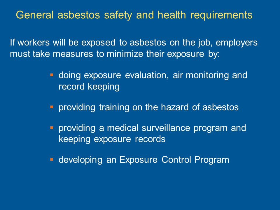 General asbestos safety and health requirements