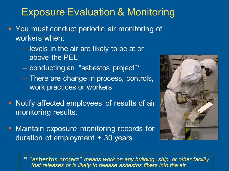 Exposure Evaluation & Monitoring