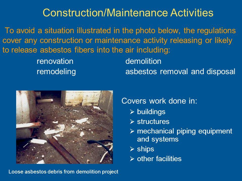 Construction/Maintenance Activities