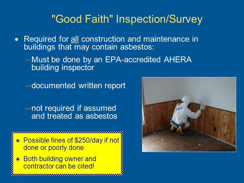 Good Faith Inspection/Survey