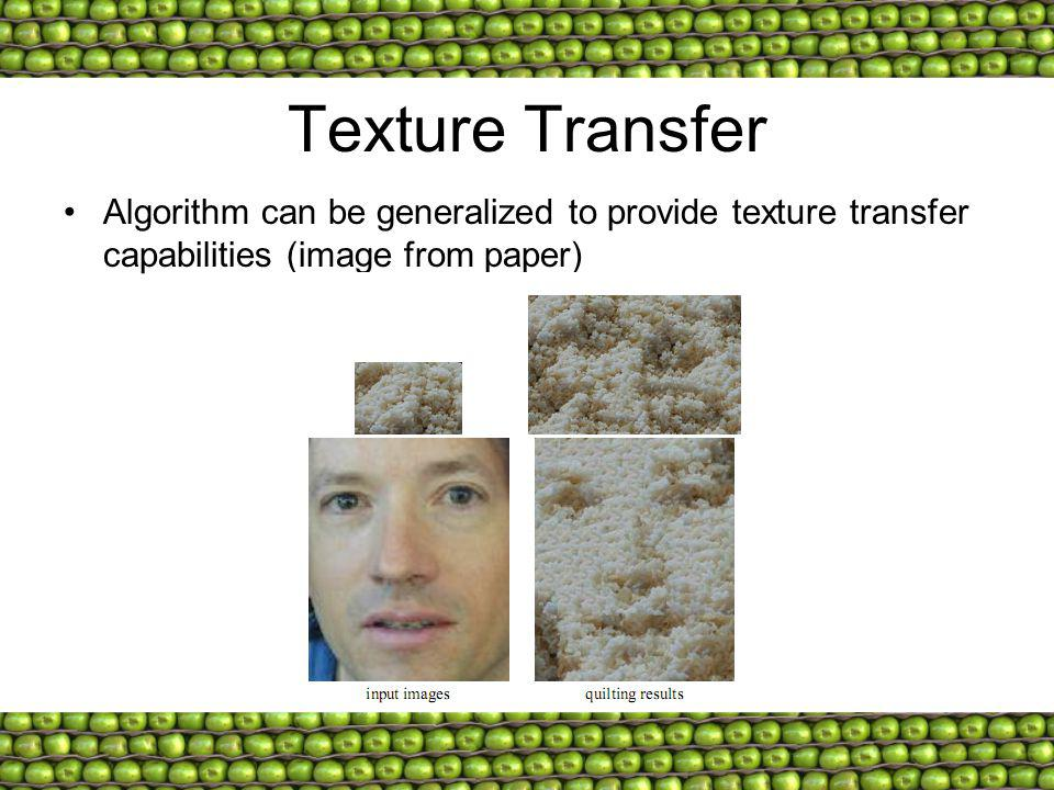 Texture Transfer Algorithm can be generalized to provide texture transfer capabilities (image from paper)