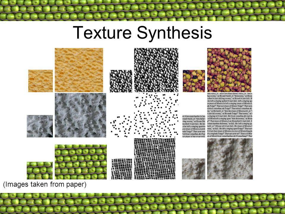 Texture Synthesis (Images taken from paper)