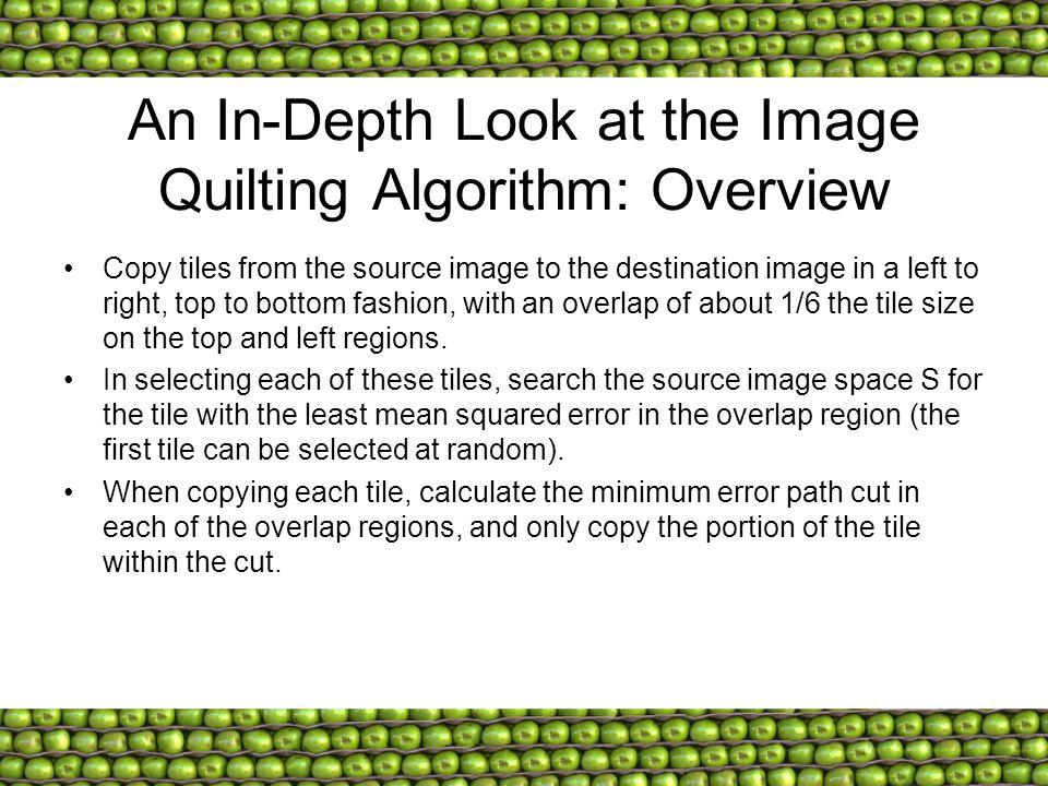 An In-Depth Look at the Image Quilting Algorithm: Overview