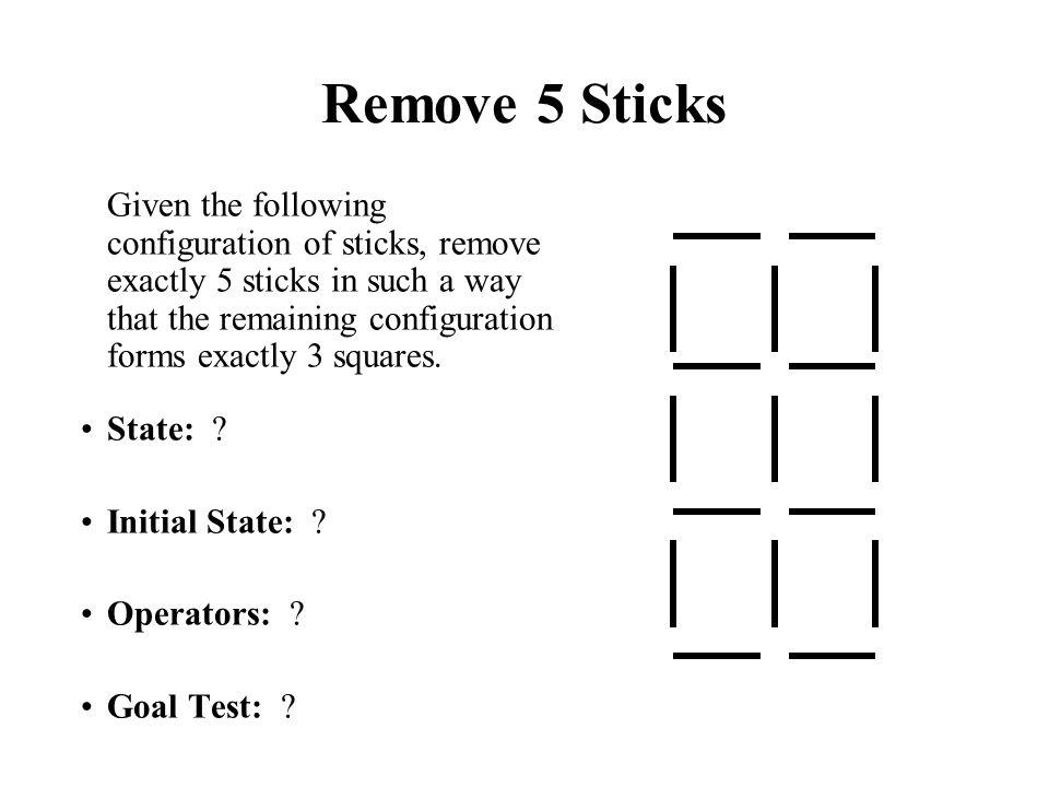 Remove 5 Sticks