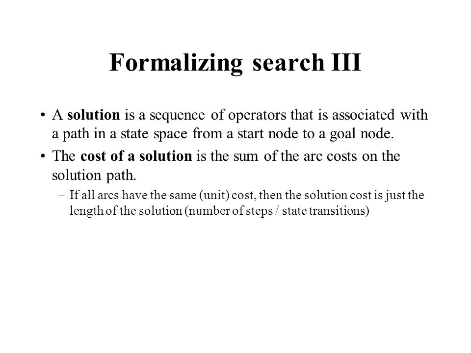Formalizing search III