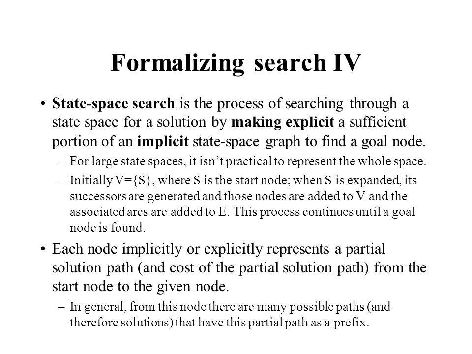 Formalizing search IV