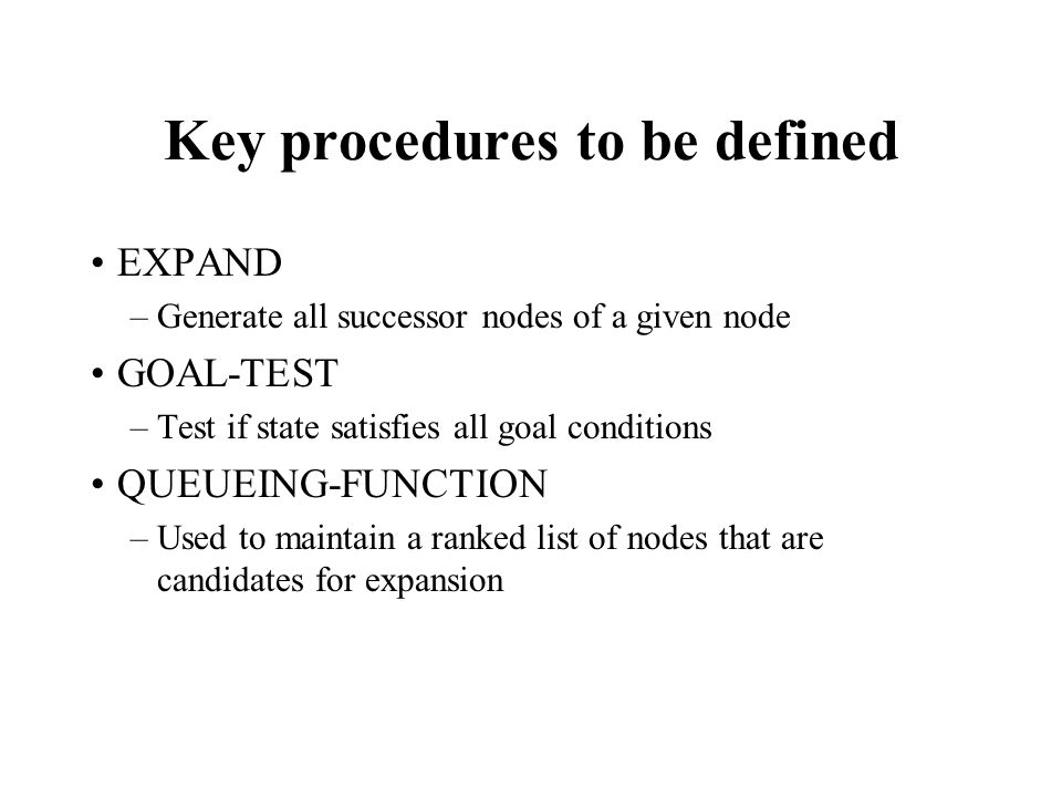 Key procedures to be defined