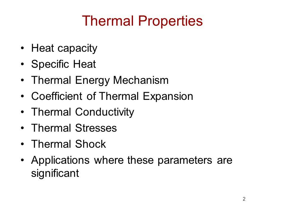 Thermal Properties Heat capacity Specific Heat