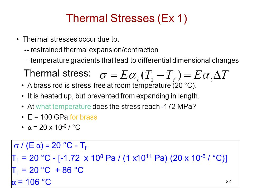 Thermal Stresses (Ex 1) Thermal stress:  / (E α) = 20 °C - Tf