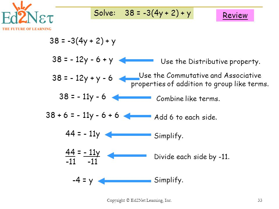 Solve: 38 = -3(4y + 2) + y Review 38 = -3(4y + 2) + y