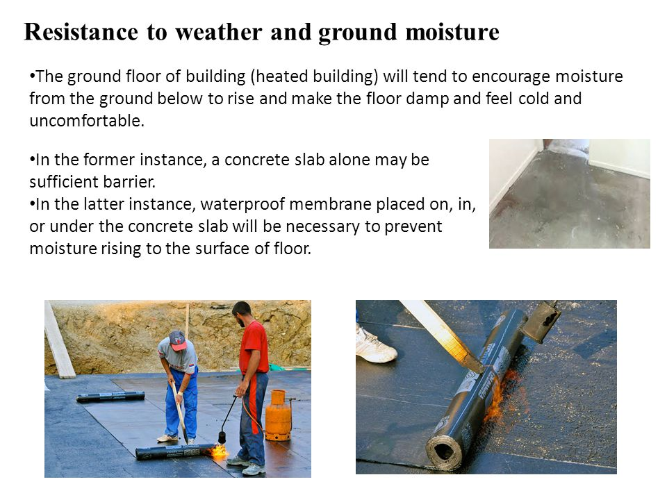 Resistance to weather and ground moisture