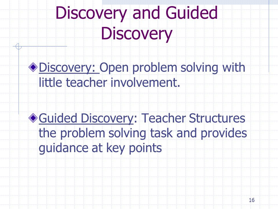 Discovery and Guided Discovery