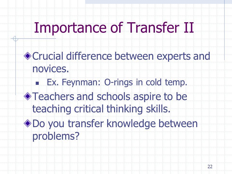 Importance of Transfer II