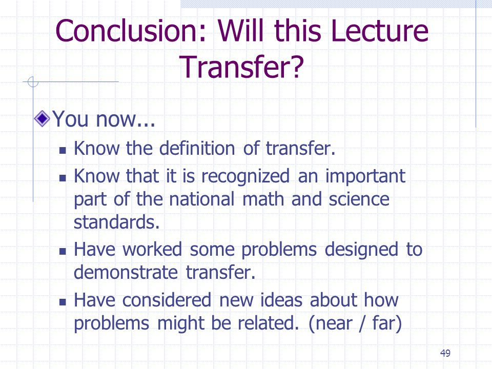 Conclusion: Will this Lecture Transfer