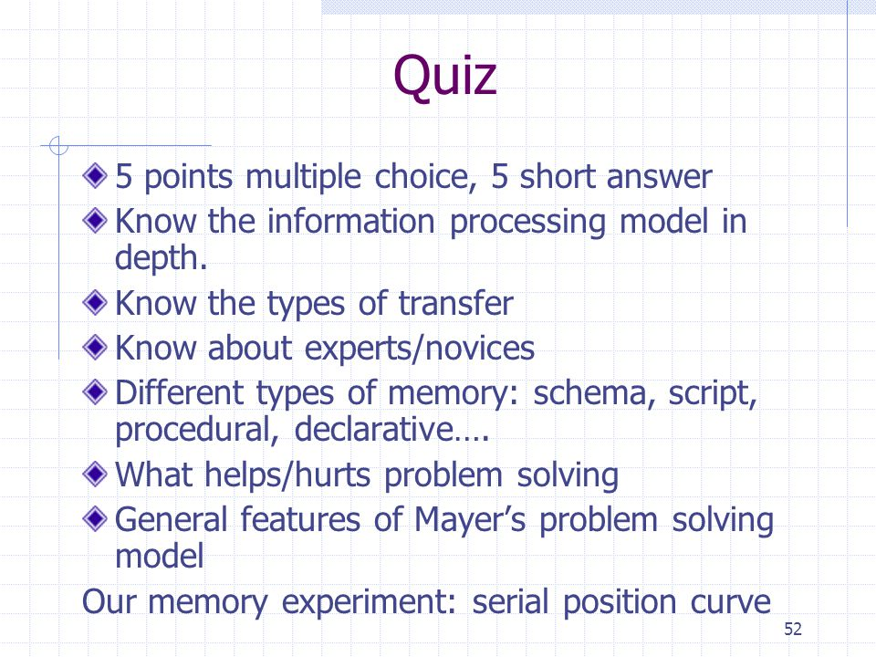Quiz 5 points multiple choice, 5 short answer
