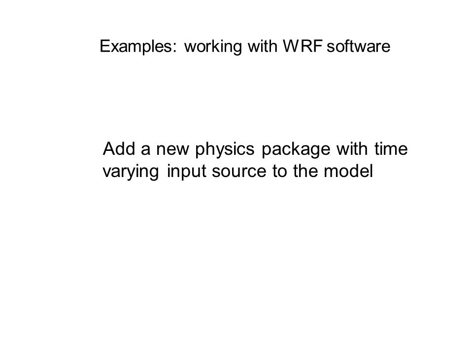 Examples: working with WRF software