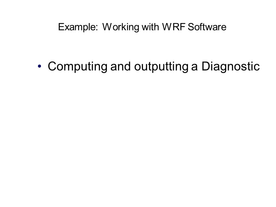 Example: Working with WRF Software