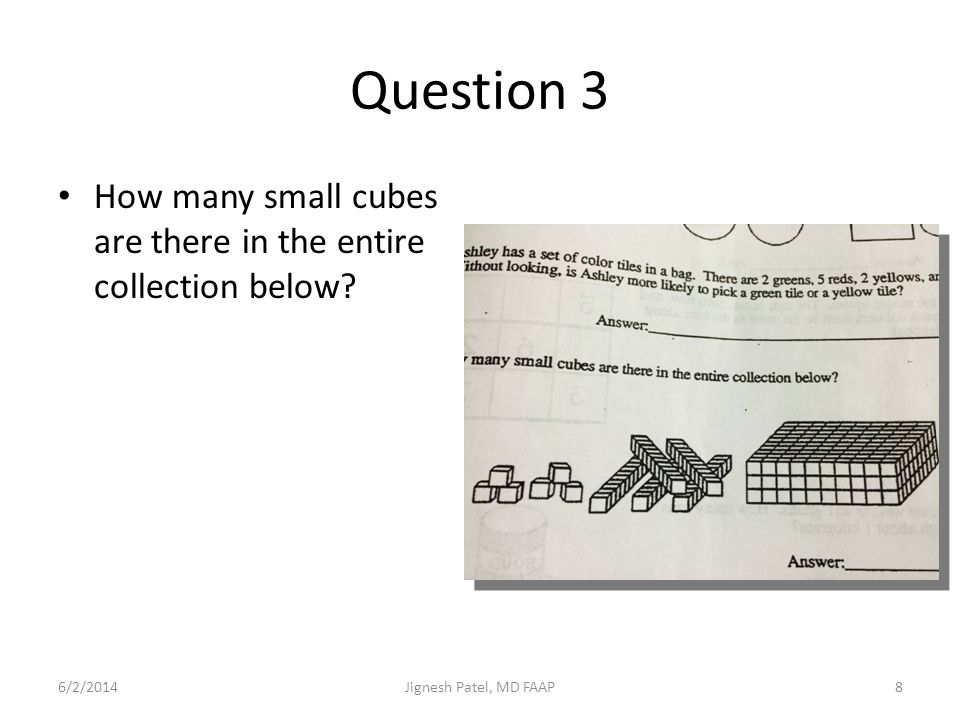 Question 3 How many small cubes are there in the entire collection below.