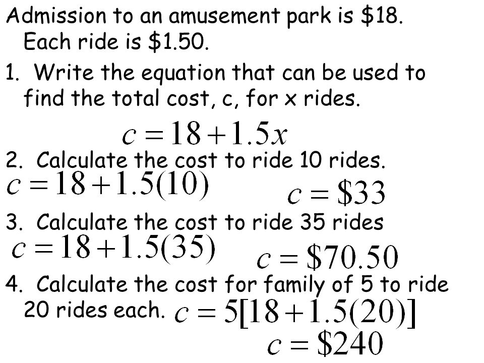 Admission to an amusement park is $18. Each ride is $1. 50. 1