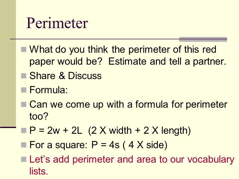 Perimeter What do you think the perimeter of this red paper would be Estimate and tell a partner.