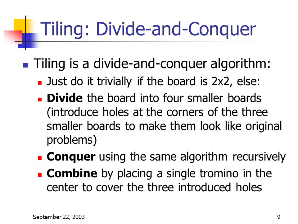 Tiling: Divide-and-Conquer