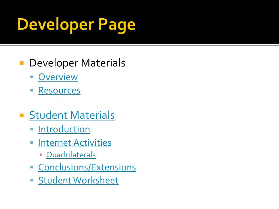 Developer Page Developer Materials Student Materials Overview