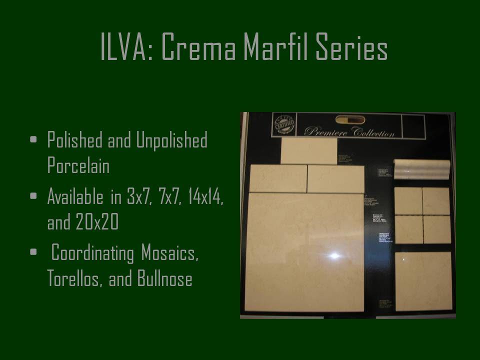 ILVA: Crema Marfil Series