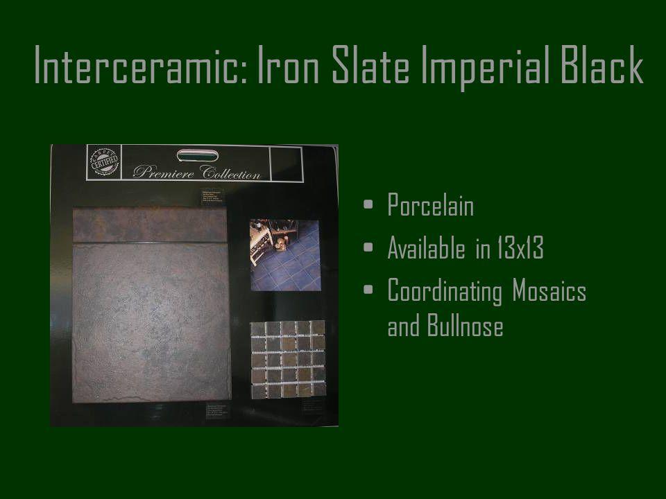Interceramic: Iron Slate Imperial Black
