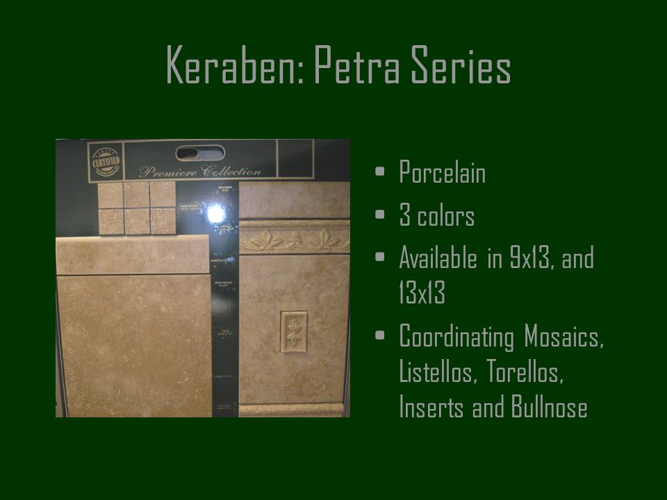 Keraben: Petra Series Porcelain 3 colors Available in 9x13, and 13x13