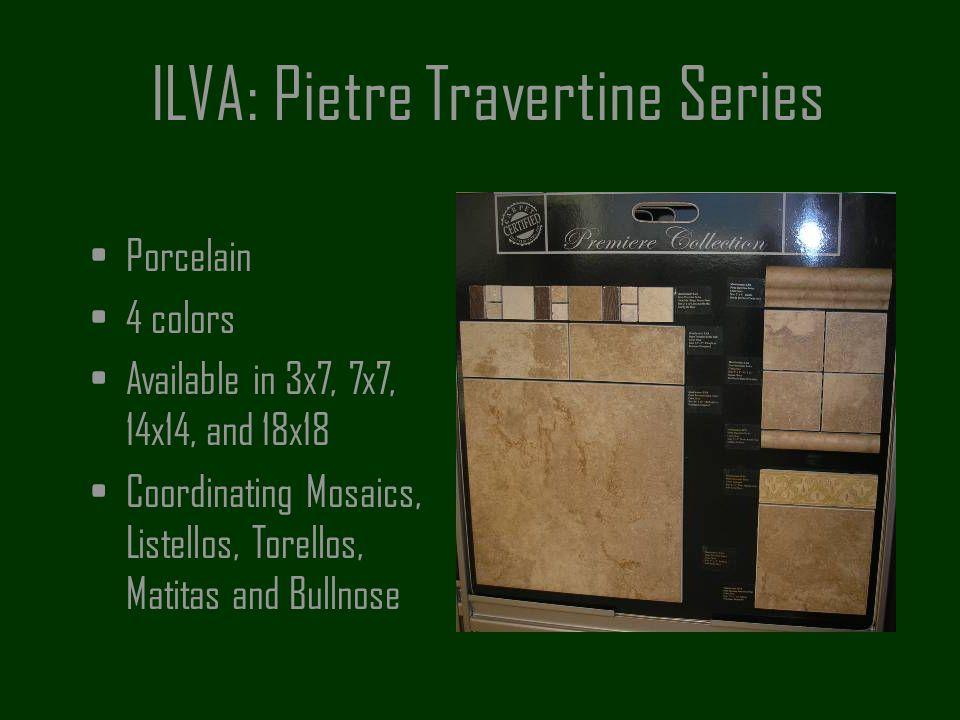 ILVA: Pietre Travertine Series