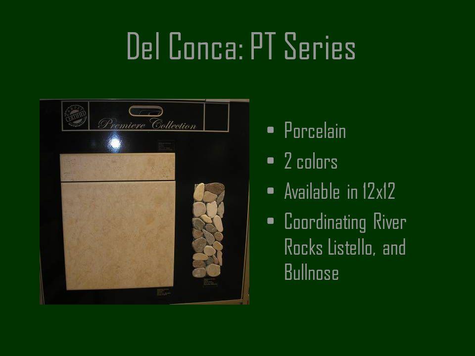 Del Conca: PT Series Porcelain 2 colors Available in 12x12