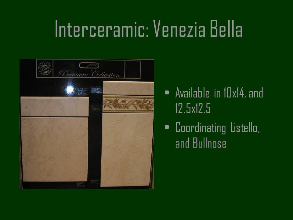 Interceramic: Venezia Bella