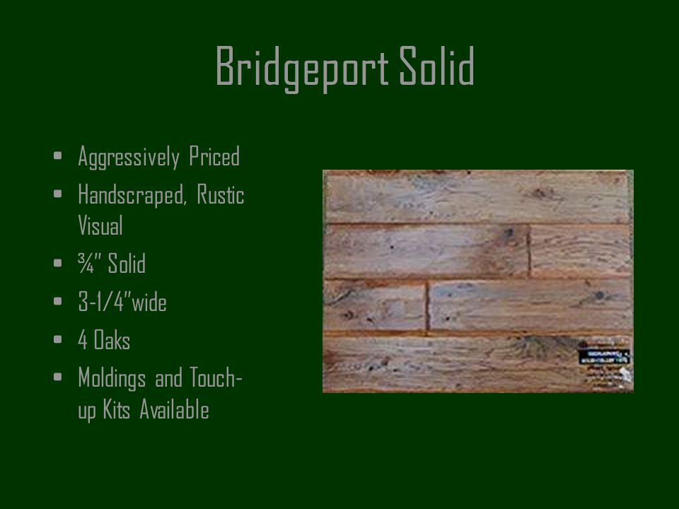 Bridgeport Solid Aggressively Priced Handscraped, Rustic Visual