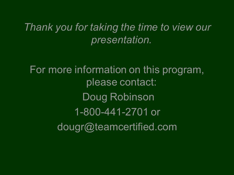 Thank you for taking the time to view our presentation.