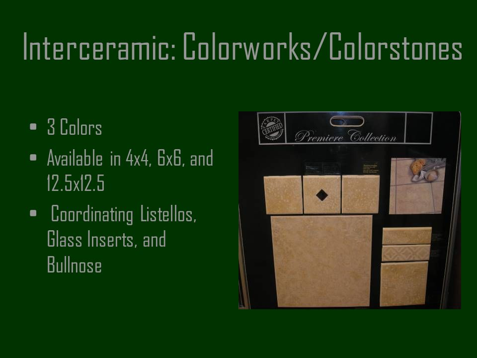 Interceramic: Colorworks/Colorstones
