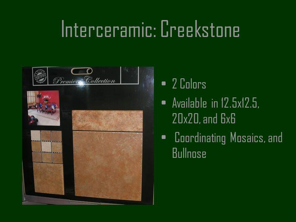 Interceramic: Creekstone