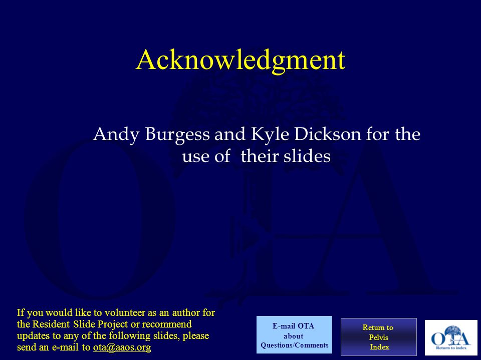 Andy Burgess and Kyle Dickson for the use of their slides