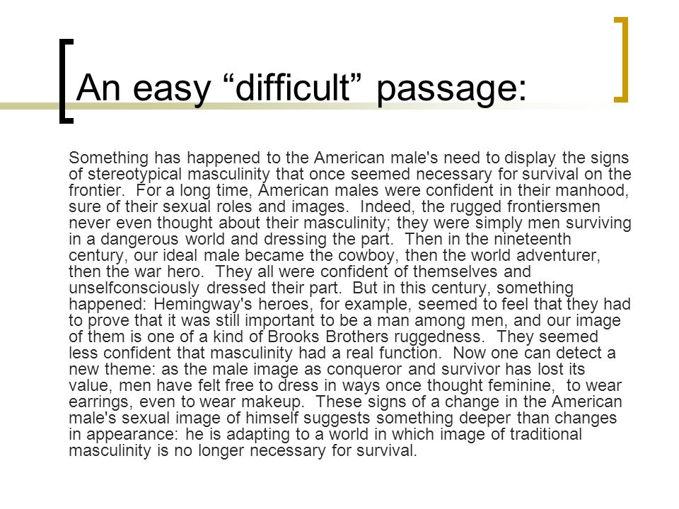 An easy difficult passage:
