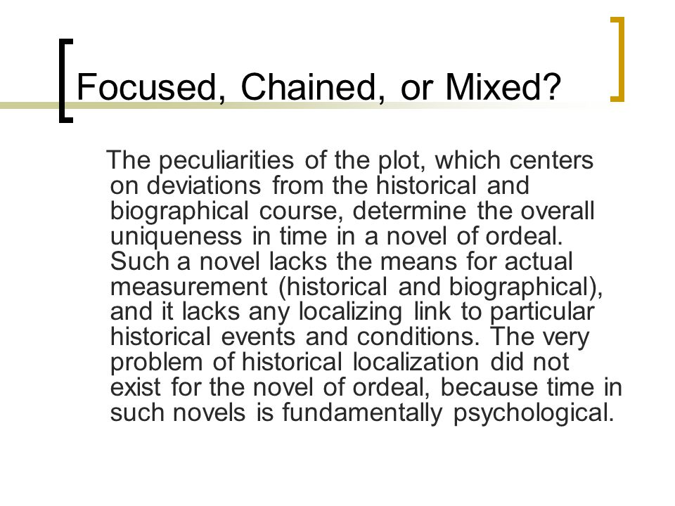 Focused, Chained, or Mixed