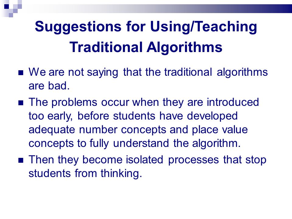 Suggestions for Using/Teaching Traditional Algorithms