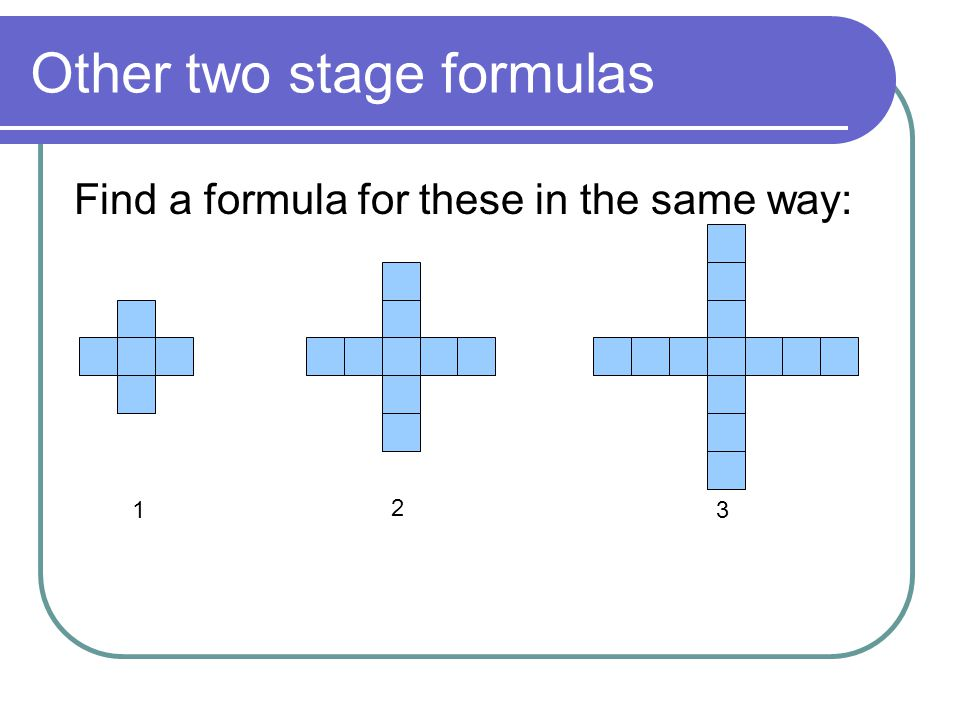 Other two stage formulas