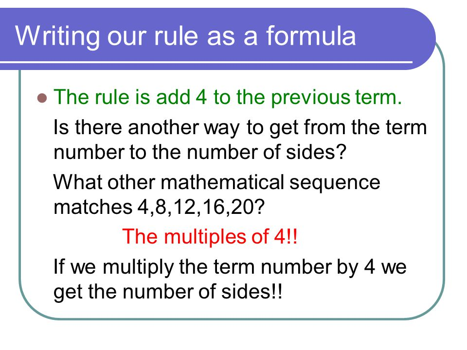 Writing our rule as a formula